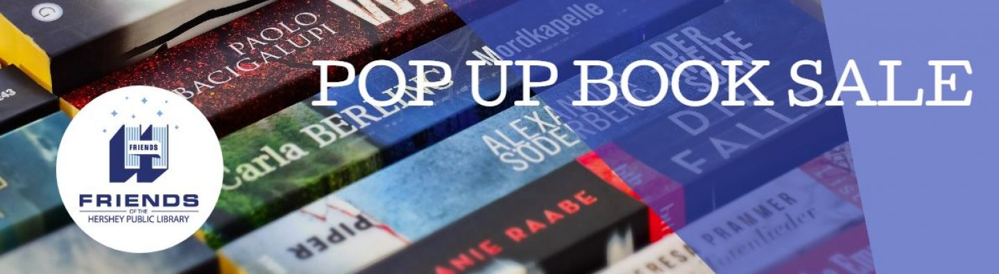 Friends of Hershey Public Library Pop-Up Book Sale